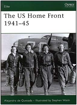 Osprey Elite 161 - The US Home Front 1941-45