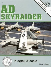 AD Skyraider in detail & scale (D&S Vol.67)