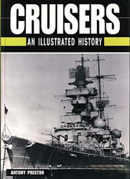 Cruisers An Illustrated History (Antony Preston)