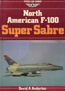 North American F-100 Super Sabre [Osprey Air Combat]