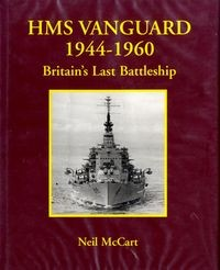 HMS Vanguard 1944-1960: Britain's Last Battleship