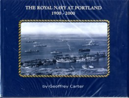 The Royal Navy at Portland 1900-2000