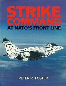 Strike Command: At NATO's Front Line