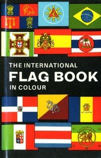 The International Flag Book in Colour
