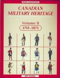 Canadian Military Heritage, Volume 2, 1755-1871