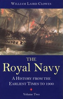 The Royal Navy: A History From The Earliest Times To 1900 Vol.V