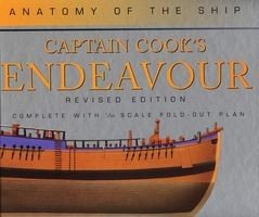 Captain Cook's Endeavour (Anatomy of the Ship - Revised Edition)