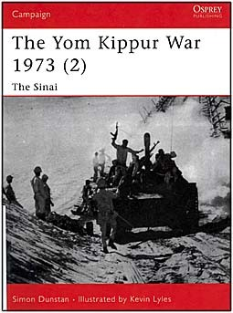 Osprey Campaign 126 - The Yom Kippur War 1973 (2) The Sinai