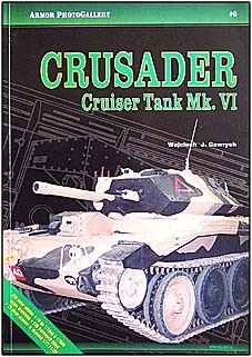 Crusader Cruiser Tank Mk. VI (Armour Photo Gallery 6)