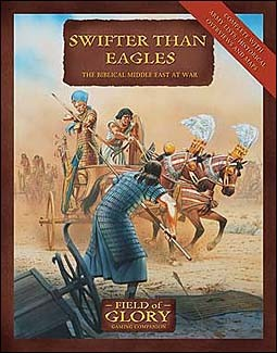 Field of Glory 9  - Swifter Than Eagles: The Biblical Middle East at War