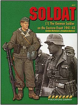 Concord 6512 - Soldat 1: The German Soldier on the Eastern Front 1941-43