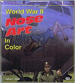 World War II Nose Art in Color [MBI]