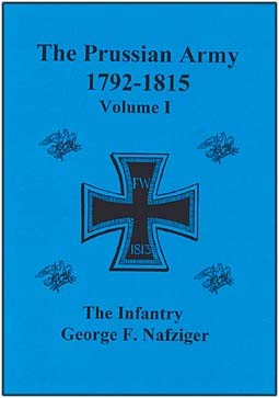 The Prussian Army During the Napoleonic Wars (1792-1815) (1) Line & Light Infantries