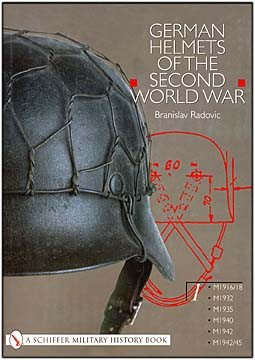 German Helmets of the Second World War volume.1 (Schiffer Publishing )