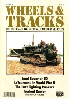 Wheels & Tracks: The International Review of Military Vehicles. Number 65