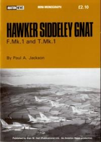 Hawker Siddeley Gnat F.Mk.1 and T.Mk.1 (Aviation News Mini-Monograph)