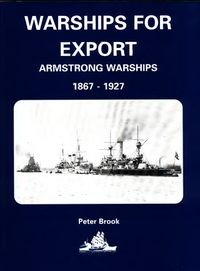 Warships for Export: Armstrong Warsips 1867-1927