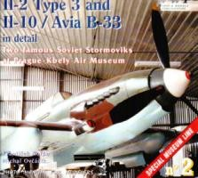 Wings & Wheels Special Museum Line No. 2: Il-2 Type 3 and Il-10 / Avia B-33 in detail