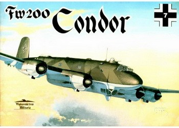 Wydawnictwo Militaria № 7 - Fw-200 Condor