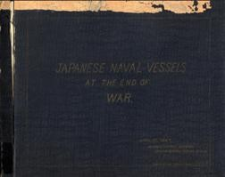 Japanese Naval Vessels at the end of war
