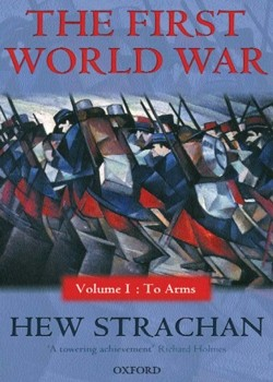 The First World War Vol.I - To Arms