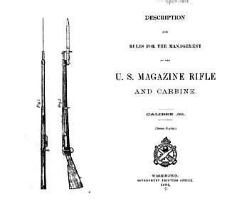 Description and rules for the management of the U.S. magazine rifle and carbine; calibre .30