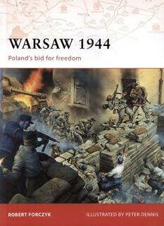 Osprey Campaing 205 - Warsaw 1944.Polands bid for freedom