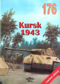 Wydawnictwo Militaria 176 - Kursk 1943