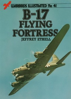 B-17 Flying Fortress [Warbirds Illustrated 041]