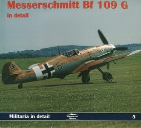 Militaria in Detail 5. Messerschmitt Bf-109G