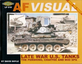 Late War U.S. Tanks: The M26 Pershing, M24 Chaffee and M40 Series