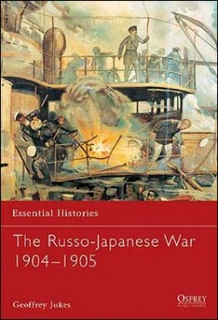 Osprey Essential Histories 31 - The Russo-Japanese War 1904-1905