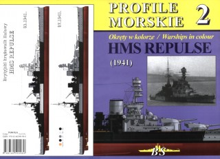 British Battlecruiser HMS REPULSE (1941) : Profile Morskie 2 (Warships In Colours)
