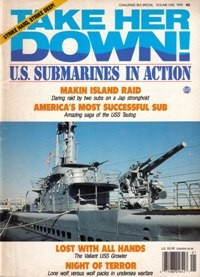 Take Her Down! US Submarines in Action [Challenge Sea Special Vol. 1, 1990]