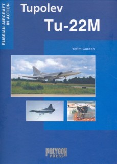 Tupolev Tu-22M (Russian Aircraft in Action)