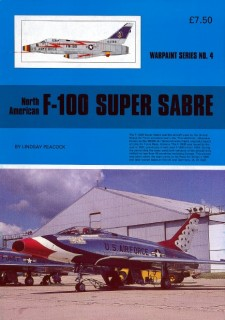 North American F-100 Super Sabre (Warpaint Series No. 04)