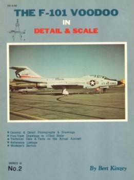 The F-101 Voodoo in Detail & Scale (D&S Series III No.2)