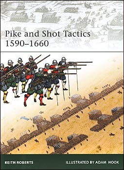 Osprey Elite 179 - Pike and Shot Tactics 1590-1660