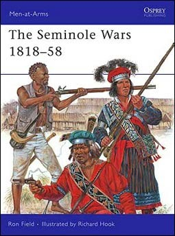 Osprey Men-at-Arms 454 - The Seminole Wars 1818–58