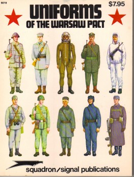 Uniforms of the Warsaw Pact [Squadron/Signal 6018]