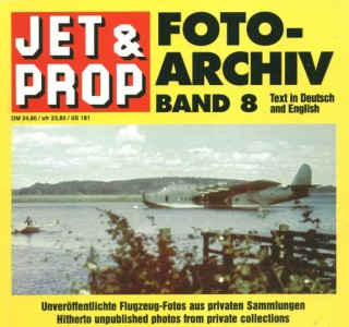 Jet & Prop Foto-Archiv band 8