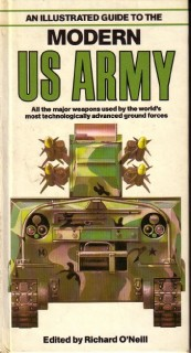 An Illustrated Guide to the Modern US Army (Автор: Richard O'Neill)