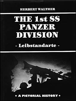 The 1st SS Panzer Division Leibstandarte