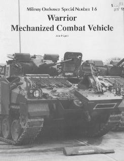 Warrior mechanized combat vehicle [Museum Ordnance Special Number 16]