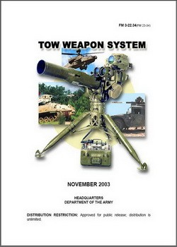 US Army - Field Manual FM 3-22.34 - TOW WEAPON SYSTEM