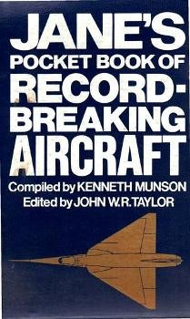Jane's Pocket book of Record Breaking Aircraft