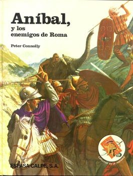 Anibal y los enemigos de Roma (Peter Connolly)