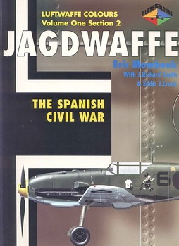 Jagdwaffe volume One, section 2: The Spanish civil war