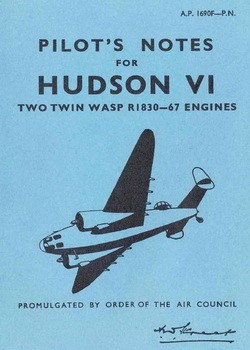 Pilots Notes Hudson VI Two Twin Wasp R1830-67