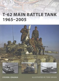 T-62 Main Battle Tank 1965-2005 (Osprey New Vanguard 158)